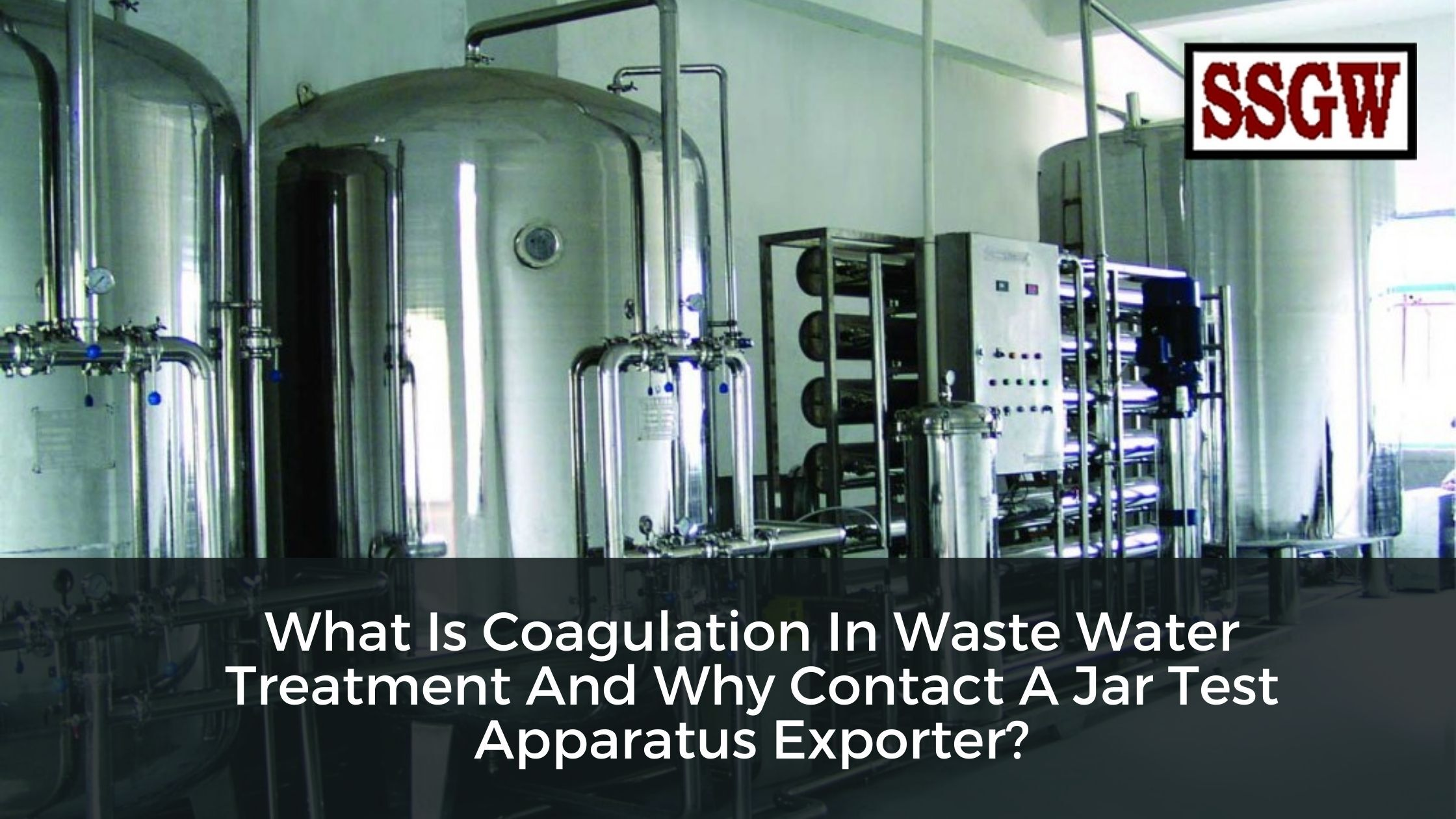 Water Distillation Unit Manufacturers- An Insight On Different Types Of Water Distillers