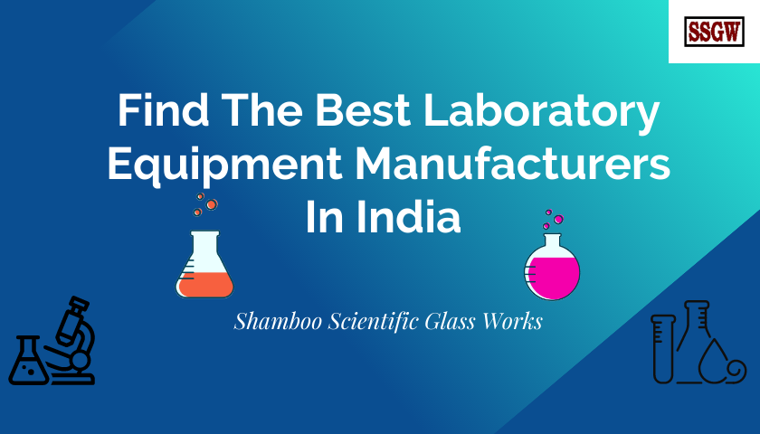 Find The Best Laboratory Equipment Manufacturers In India